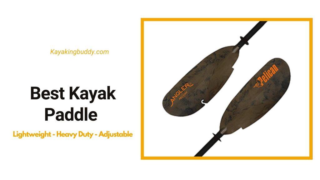 Top 5 Best Kayak Paddle