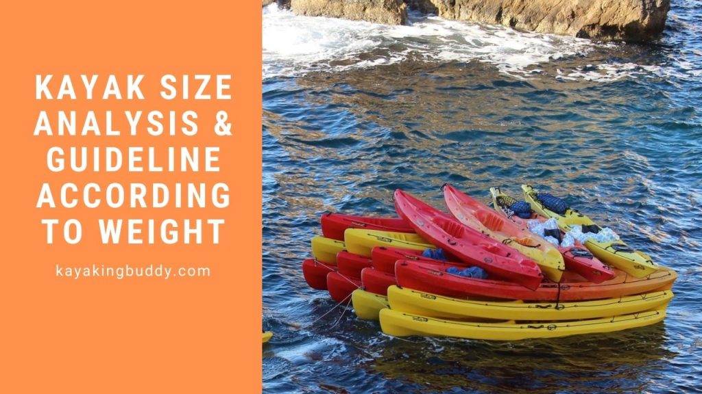 Kayak Size According To Different Weight